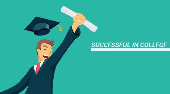 How To Become Successful In College?